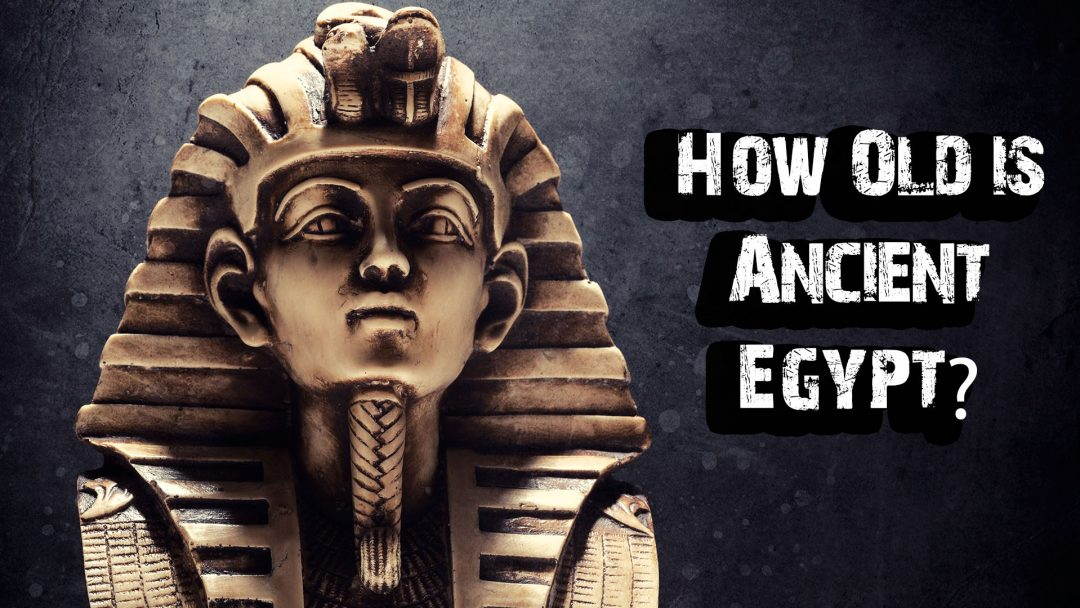 How old is ancient Egypt?